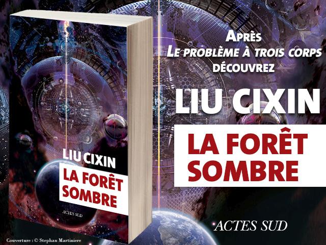 """LIU CIXIN """"LA FORÊT SOMBRE"""""""