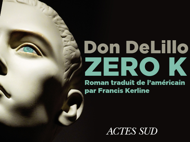 DON DELILLO – ZERO-K