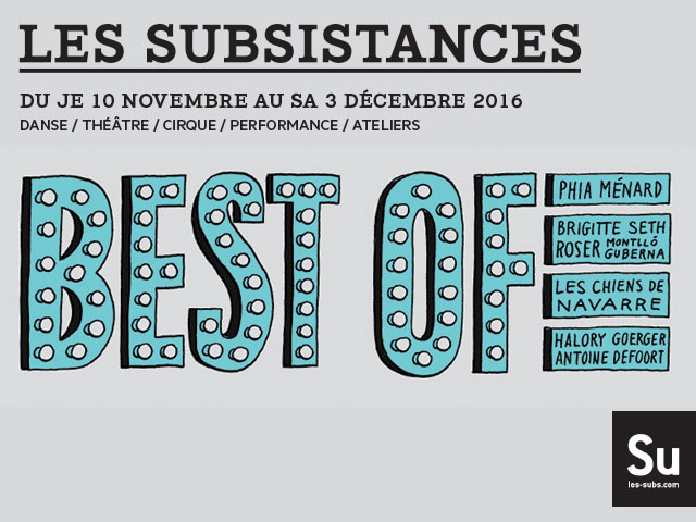 Les Subsistances Festival Best of