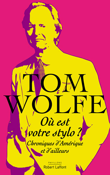 wolfe-livre-tom-stylo