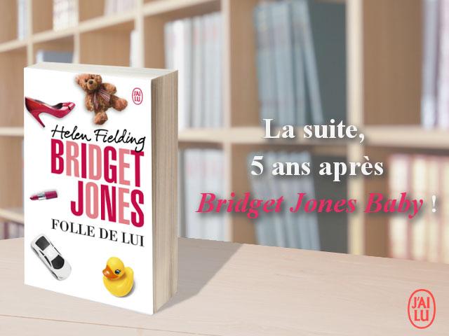 BRIDGET JONES – Folle de lui