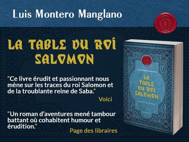 LA TABLE DU ROI SALOMON – LUIS MONTERO MANGLANO