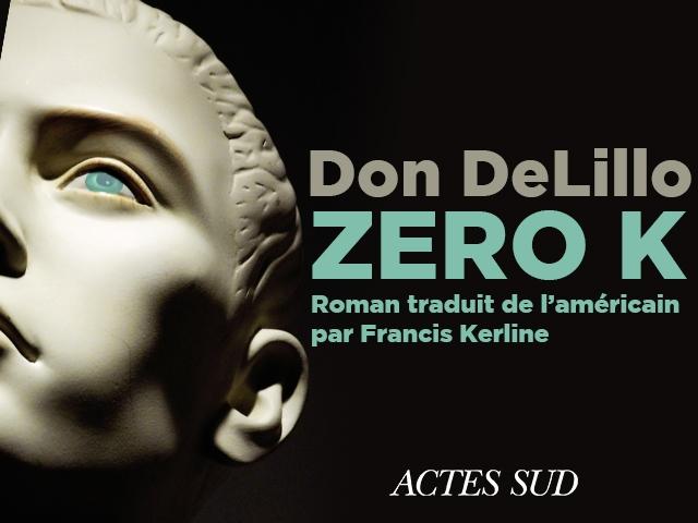 DON DELILLO – ZERO-K