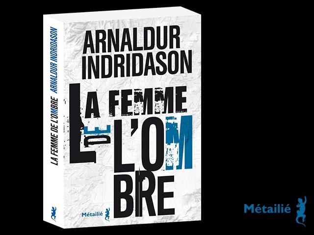 ARNALDUR INDRIDASON – LA FEMME DE L'OMBRE TOME 2