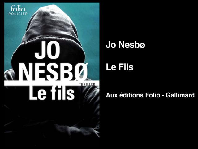 Jo Nesbø – Le Fils