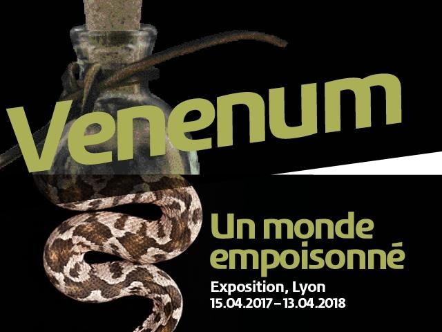 Venenum – Musée des Confluences