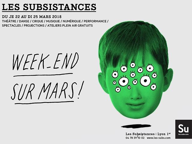 Les Subsistances – Week-end sur Mars!