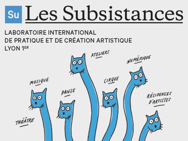 LES SUBSISTANCES – LANCEMENT DE LA SAISON 18-19