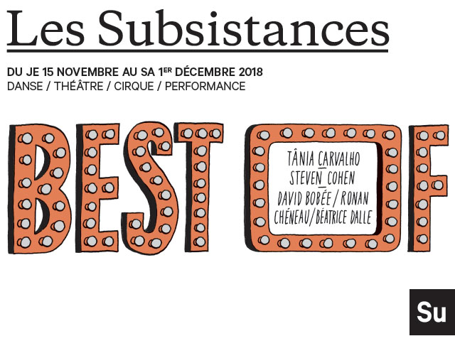 LES SUBSISTANCES – BEST OF!