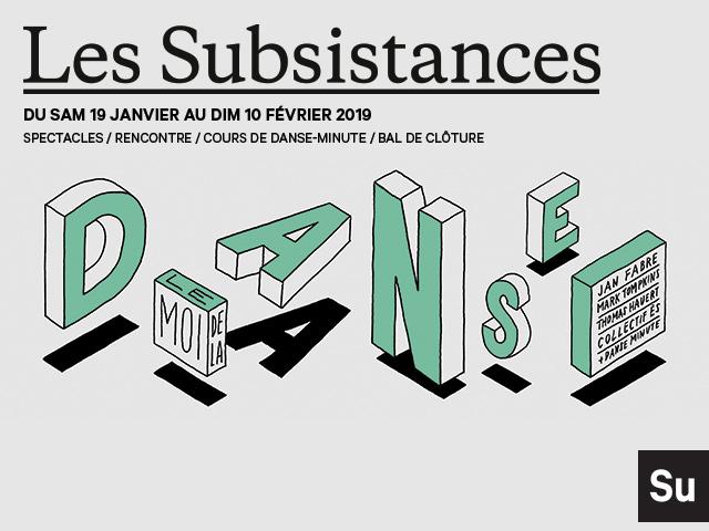 LES SUBSISTANCES – DANSE