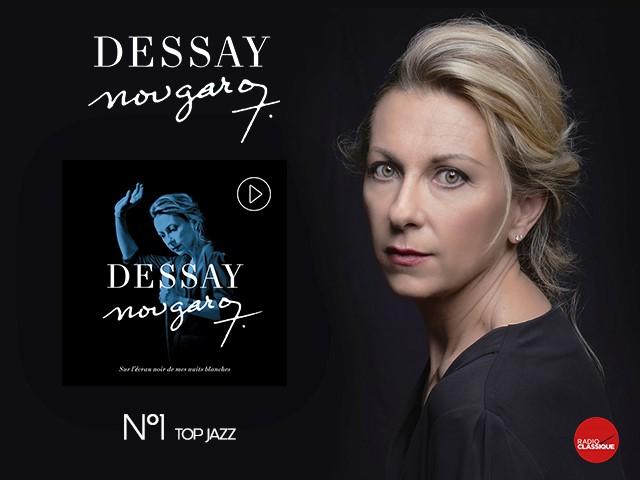 NATHALIE DESSAY – NOUGARO