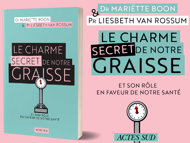 LE CHARME SECRET DE NOTRE GRAISSE